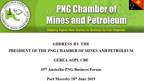 ADDRESS BY THE PRESIDENT OF THE PNG CHAMBER OF MINES AND PETROLEUM GEREA AOPI, CBE
